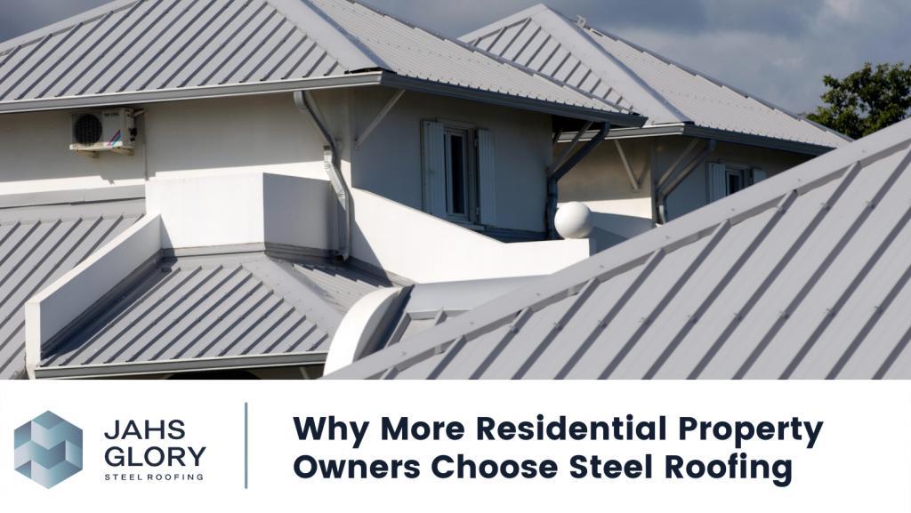 Choose Steel Roofing